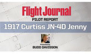 Flight Journal Podcast – Season 1 Episode 1 – 1917 Curtiss JN-4D Jenny